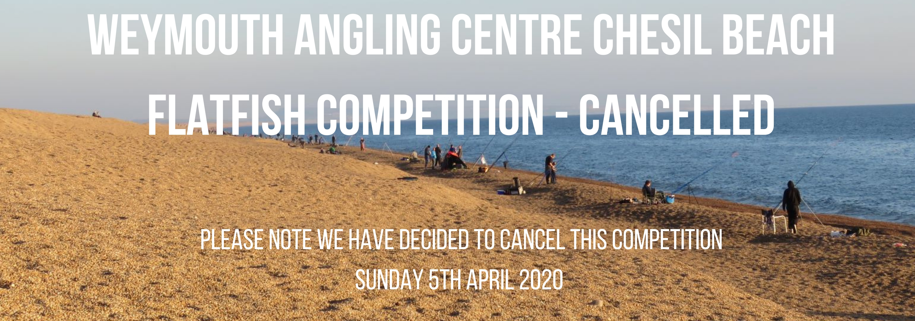 Weymouth Angling Centre Chesil Beach Flatfish Open 2020 - CANCELLED